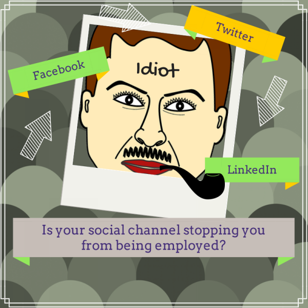 Is your social channel stopping you from being employed?